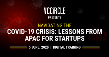 Navigating the COVID-19 Crisis: Lessons from APAC for Startups