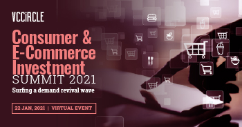 VCCircle Consumer & E-Commerce Investment Summit 2021