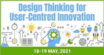 Design Thinking for User-Centred Innovation