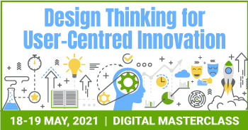 Design Thinking for User-Centred Innovation